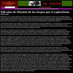 500 años de difusión de las drogas por el capitalismo