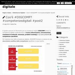 Cos'è #DIGCOMP? #competenzedigitali #post2