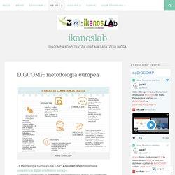 DIGCOMP: metodologia europea – ikanoslab