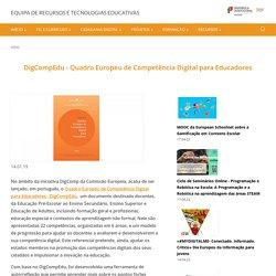 DigCompEdu - Quadro Europeu de Competência Digital para Educadores