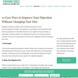 10 Easy Ways to Improve Your Digestion Without Changing Your Diet