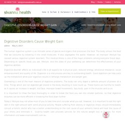 Digestive Disorders Cause Weight Gain