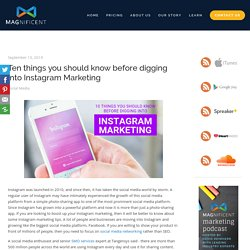 Ten things you should know before digging into Instagram Marketing