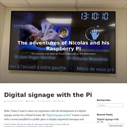 Digital signage with the Pi – The adventures of Nicolas and his Raspberry Pi