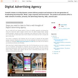 Digital Advertising Agency: Steps you need to take to find a well-thought-of Digital Advertising Agency
