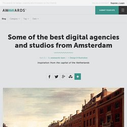 Some of the best digital agencies and studios from Amsterdam