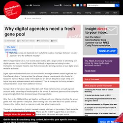 Why digital agencies need a fresh gene pool | Opinion | New Media Age