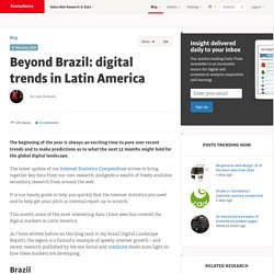 Beyond Brazil: digital trends in Latin America