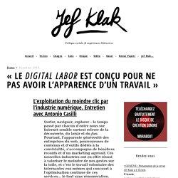 «LE DIGITAL LABOR EST CONÇU POUR NE PAS AVOIR L'APPARENCE D'UN TRAVAIL»