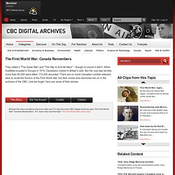 Digital Archives - The First World War: Canada Remembers - The First World War: Canada Remembers