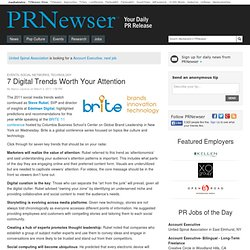 7 Digital Trends Worth Your Attention - PRNewser