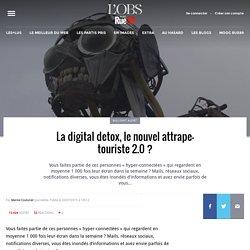 La digital detox, le nouvel attrape-touriste 2.0?