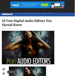 25 Free Digital Audio Editors You Should Know