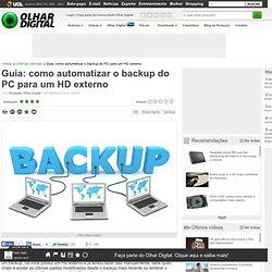 Guia: como automatizar o backup do PC para um HD externo