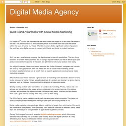 Digital Media Agency: Build Brand Awareness with Social Media Marketing