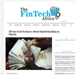 All You Need To Know About Digital Banking in Nigeria - The Fintech Africa