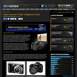 Digital Cameras & Video: A Beginner's Guide: Digital Photography Review