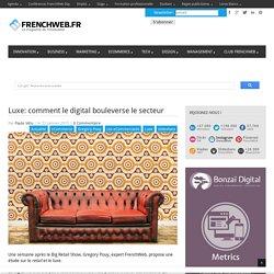 Luxe: comment le digital bouleverse le secteur