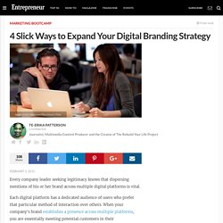 4 Slick Ways to Expand Your Digital Branding Strategy