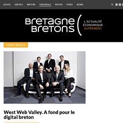 West Web Valley. A fond pour le digital breton - Bretagne Bretons