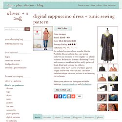 Digital Cappuccino Dress + Tunic Sewing Pattern