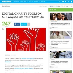 "DIGITAL CHARITY TOOLBOX: 50+ Ways to Get Your ""Give"" O"