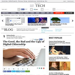 The Good, the Bad and the Ugly of Digital Citizenship