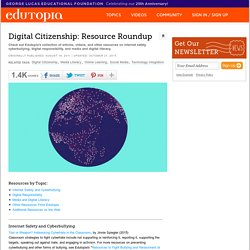Digital Citizenship: Resource Roundup