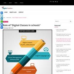 "Role of ""Digital Classes in schools"" - Digital Teacher"