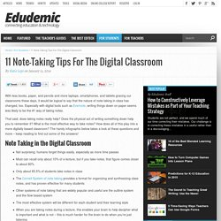 11 Note-Taking Tips For The Digital Classroom