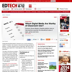 Which Digital Media Are Worthy of Classroom Use?