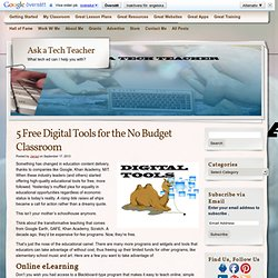 5 Free Digital Tools for the No Budget Classroom