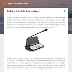 Get State of the Art Digital Conference System