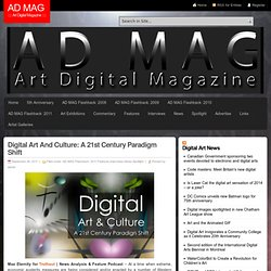 Digital Art And Culture: A 21st Century Paradigm Shift