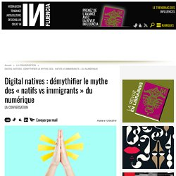 Digital natives : démythifier le mythe des « natifs vs immigrants » du...