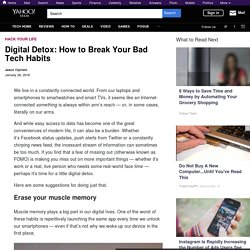 Digital Detox: How to Break Your Bad Tech Habits