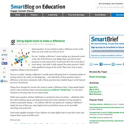 Using digital tools to make a difference SmartBlogs