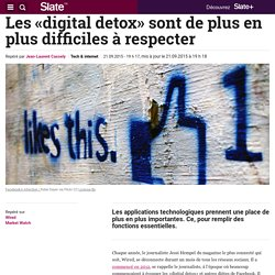 Les «digital detox» sont de plus en plus difficiles à respecter