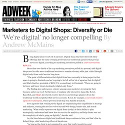 RSW/US Survey Finds That Digital-Only Shops Must Diversify to Stay Relevant