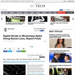 Digital Divide in Mississippi Splits Along Racial Lines, Report Finds