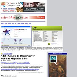 """The Adobe GoLive / Dreamweaver Web Site Migration Bible"""
