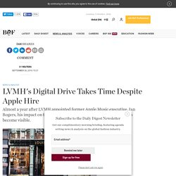 LVMH's Digital Drive Takes Time Despite Apple Hire