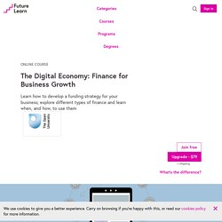 The Digital Economy: Finance for Business Growth - Online Course