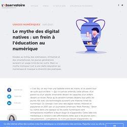 Le mythe des digital natives : un frein à l'éducation au numérique