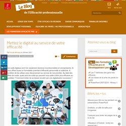 Mettez le digital au service de votre efficacité : les outils à connaître !