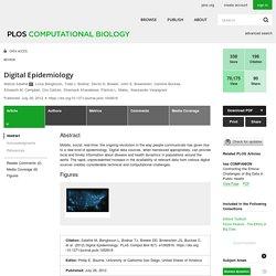 PLOS COMPUTATIONAL BIOLOGY 26/07/12 Digital Epidemiology