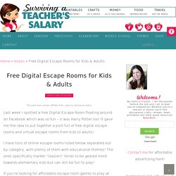 Free Digital Escape Rooms for Kids & Adults + Escape Rooms at Home