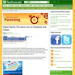 Digital Adults: Pre-teens are on Facebook and Twitter - Technorati Technorati Women
