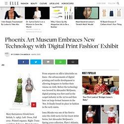 Digital Print Fashion Exhibit - Digital Print Fashion Exhibit Phoenix Art Museum