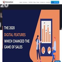 The 2020 Digital Features which changed the Game of Sales